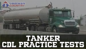 Tank Vehicles CDL Practice Tests